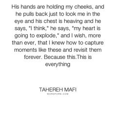 """Tahereh Mafi - """"His hands are holding my cheeks, and he pulls back just to look me in the eye and..."""". god, sexy, warner, ahhhh, ignite, ignite-me, juliette, oh, ohgod, love"""