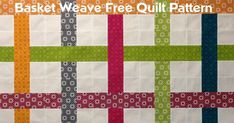 The Free Motion Quilting Project: Easy Basket Weave Quilt Pattern...Could be used with repositionable stick-on tiles and Washi tape to decorate a wall, dresser, whatever...