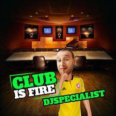 Je viens d'utiliser Shazam pour découvrir Club Is Fire par DJspecialist. http://shz.am/t324960950