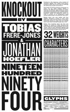 Knockout: 1997 by Jonathan Hoefler & Tobias Frere-Jones. Pop Design, Text Design, Layout Design, Clarendon Font, Typography Letters, Lettering, Condensed Font, Type Posters, Tobias