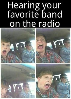 Me when Shawn Mendes, 5sos, One Direction, and Forever In Your Mind comes on the radio!!!!