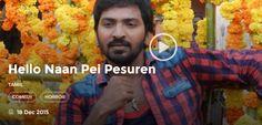 Hello Naan Pei Pesuren Full Movie Download