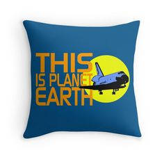 """""""THIS IS PLANET EARTH"""" Throw Pillows by IMPACTEES 