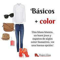 Básicos (jean y camisa blanca) con un toque de color (zapatos)