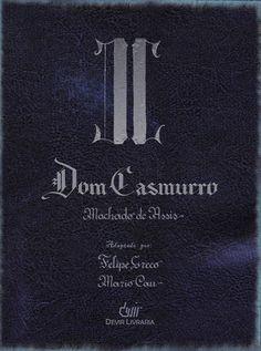 """Um dos maiores clássicos da literatura brasileira, """"Dom casmurro"""", romance escrito por Machado de Assis em 1899, ganhou versão em graphic novel adaptada pelo escritor Felipe Grecco e pelo ilustrador Mario Cau."""