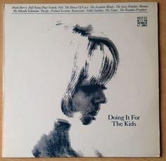 Doing It For The Kids, Creation, vinyl LP, My Bloody Valentine, Primal Scream #vinyl #indie
