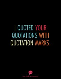 Today's topic is single quotation marks versus double quotation marks. How to Use Double Quotation Marks Most people think of double quotation marks as being for quotations, which they are, but they also have other legitimate uses. For example, double quotation marks are often used around the