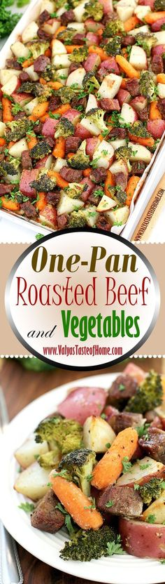 This one-pan dinner recipe is one of those much appreciated quick solution meals for hectic, pressure-packed, and time-limited days. It is super quick to chop, throw together, bake and serve. Roasting beef, and vegetables like potatoes, baby carrots and broccoli is one of the healthiest ways to prepare them. So tender and flavorful. We LOVE it! Kids friendly dinner!   www.valyastateofhome.com One Pan Dinner Recipes, Side Dish Recipes, Great Recipes, Favorite Recipes, Recipes With Beef And Vegetables, Vegetable Recipes, Salmon Recipes, Pork Recipes, Healthy Recipes