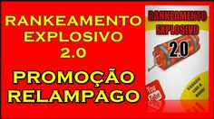 Rankeamento Explosivo 2.0 - PROMOÇÃO | Curso Rankeamento Explosivo 2.0