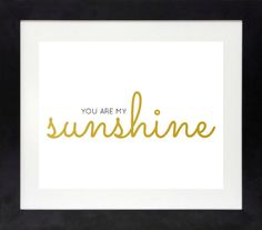 You Are My Sunshine Print // Nursery Wall Art // by NothingPanda