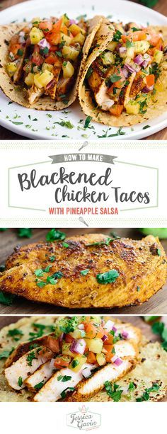Blackened chicken tacos with pineapple salsa recipe will make any day feel like a fiesta! Healthy chicken breast is marinated in savory spices and herbs. Make every day of the week Taco Tuesday! Click to get the full recipe.