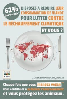 Campagne L214 - consommation de viande Nutrition, France, Going Vegan, Bio, Attitude, Global Warming, Eat, Advertising Campaign, Becoming Vegan