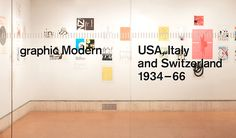 graphic Modern – USA, Italy and Switzerland 1934–66 [New York, 2012]