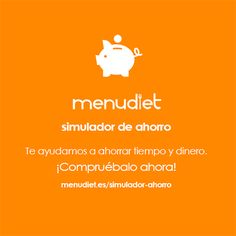 Simulador de Ahorro. Descubre en 2 minutos cuánto tiempo y dinero podrías ahorrar comprando en MenuDiet :) https://www.menudiet.es/simulador-ahorro/