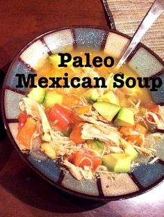 Paleo Mexican Soup - A Whole 30 Recipe paleo mexican recipes, dried cherry recipes, mexican soups, avocado, bell peppers, bells, whole 30 recipes, whole30 recipes, mexican paleo recipes