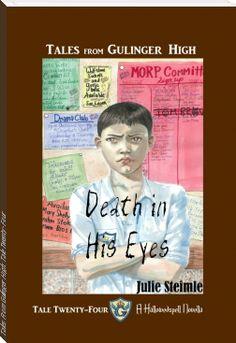 Julie  Steimle: Tales From Gulinger High: Tale Twenty-Four