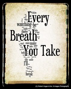 Every Breath You Take  The Police  Word Art 8x10 by no9images, $30.00
