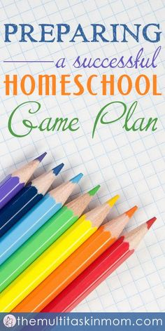 Tips on how you can prepare for a sucessful homeschool year