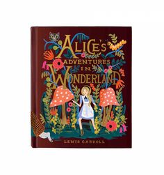 Alice's Adventures in Wonderland 150th Anniversary Edition: Illustrated by Anna Bond, riflepapercompany #Book #Illustration