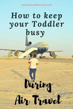 How to Keep Toddlers busy during Air Travel