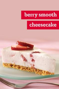 Berry Smooth Cheesecake – Whipped cream folded into the cream cheese mixture gives this chilled strawberry cheesecake recipe its light and airy texture. What a delicious sweet treat this is!