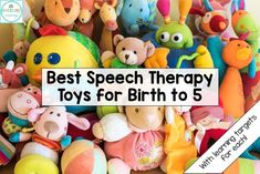 Speechy Musings: Best Speech Therapy Toys for Birth to 5. Pinned by SOS Inc. Resources. Follow all our boards at pinterest.com/sostherapy/ for therapy resources.