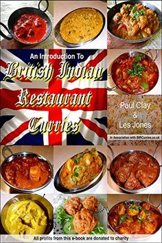 An Introduction to British Indian Restaurant Curries: All Profits To BBC Children In Need by Les Jones & Paul Clay