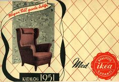"""The first official cover of the IKEA catalog as it's recognized today. """"The way to good shopping"""" Vintage IKEA 1951 Furniture Ads, Vintage Furniture, Furniture Design, Catalogue Ikea, Catalog Cover, Wing Chair, Furniture Manufacturers, Home Look, Home Interior"""