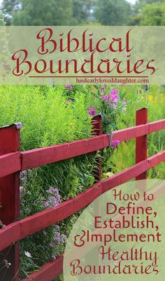 Part One in the Biblical Boundaries Series - This post on Defining Boundaries God's Way helps us figure out exactly what a good Biblical boundary is. We'll see from Scripture that our God is a God of boundaries, and that He commands us to follow His lead. #hisdearlyloveddaughter #boundaries #biblicalboundaries #marriage #biblicalmarriage #brokenmarriage #healthymarriage #Godinthehardplaces