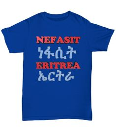 Front Eritrean, Unisex, Tees, Mens Tops, Stuff To Buy, Fashion, T Shirts, Moda, Tee Shirts