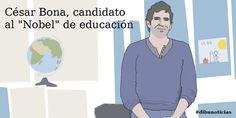 """César Bona, candidato al """"Nobel"""" de educación"""