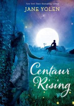 <2014 pin> Centaur Rising by Jane Yolen. SUMMARY:  In 1965, a year after Arianne thinks she sees a shooting star land in the fields surrounding her family's horse farm, a baby centaur's born, and the family, already under scrutiny because Arianne's six-year-old brother has birth defects, struggles to keep the colt a secret.