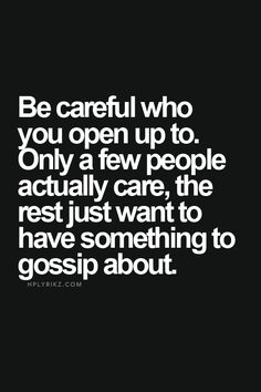 Very TRUE.i dislike people that gossip.unfortunately i work with a few that just can't stop the gossip !hplyrikz-----------------OH SO TRUE Amazing Quotes, Cute Quotes, Great Quotes, Words Quotes, Wise Words, Quotes To Live By, Funny Quotes, Inspirational Quotes, Sayings