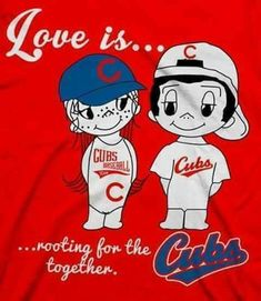 LOVE IS...Cubs!!