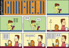 Cell phone technology helps us speak in other languages (like the @CBC123 language classes), but just not as easily as in this Garfield comic