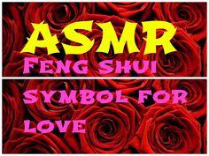 ASMR FENG SHUI SYMBOL FOR LOVE http://www.youtube.com/watch?v=VFIBhBAFSa0