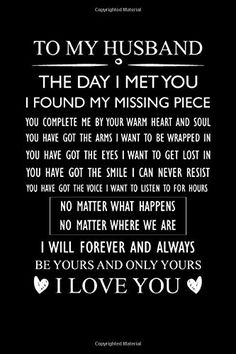 To My Husband the Day I Met You I Found My Missing Piece You: Journal Gift for Husband From W… – The Unique Valentine's Day Gifts Valentines Day Husband, Valentines Day Gifts For Friends, Unique Valentines Day Gifts, Gifts For Coworkers, Gifts For Teens, Husband Quotes From Wife, Gifts For Husband, Gifts For Father, Love And Trust Quotes