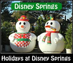 Holidays At Disney Springs at Walt Disney World.  There is so much to see and do!