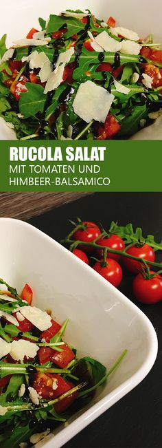 Arugula Salad with Tomatoes and Raspberry Balsamic Vinegar recipe-Rucola Salat mit Tomaten und Himbeer-Balsamico Salad Recipes For Parties, Salad Recipes Video, Salad Recipes For Dinner, Lunch Recipes, Meat Recipes, Vegetarian Salad Recipes, Chicken Salad Recipes, Easy Healthy Recipes, Tilapia Recipes
