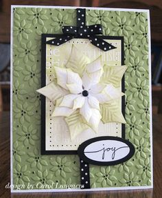 Christnas card ... green and cream with a pop of black ... luv the Spellbinder's poinsettia ...