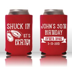 Draft House Custom Coozies - Shuck It, Let's Party! Oyster Roast