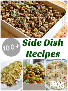 Over 100 Side Dish Recipes. From salad to quinoa - from vegetarian to meat sauce. Grab one of these meal ideas for your next dinner.