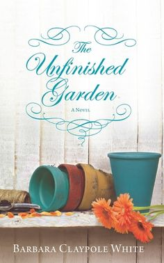 The Unfinished Garden by Barbara Claypole White. James Nealy is haunted by irrational fears and inescapable compulsions. A successful software developer, he's thrown himself into a new goal -- to finally conquer the noise in his mind. And he has a plan. He'll confront his darkest fears and build something beautiful: a garden.