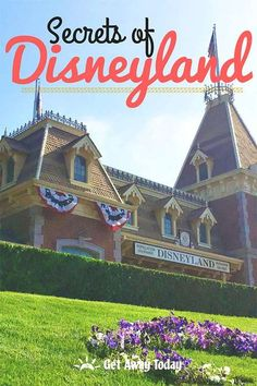 Secrets of Disneyland! || Get Away Today