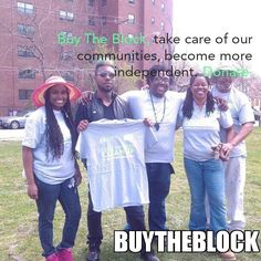 PROGRAM IS SHOWING THE BLACK COMMUNITY HOW TO 'BUY BACK THE BLOCK'– ONE INVESTMENT AT A TIME https://www.bbnomics.com/campaigns/buy-the-block-2/ #BuyTheBlock