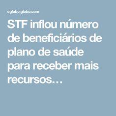 STF inflou número de beneficiários de plano de saúde para receber mais recursos…