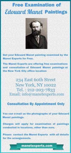 """Get a free """"first look"""" examination of your Edouard Manet paintings by the Manet Art Experts, at the New York office. Check website for more details on the Special Offer. New York Office, City Office, Edouard Manet Paintings, Website, Check, Free"""