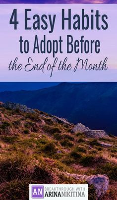 4 Easy Habits to Adopt Before the End of the Month