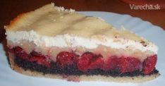 Tvaroh-višne-mak (fotorecept) - Recepty - Varecha.sk Sweet Recipes, Cheesecake, Cherry, Pie, Homeland, Czech Republic, Desserts, Board, Basket
