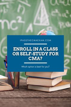 Are you trying to decide if you should enroll in a class or self-study for CMA? Our guest writer Yen has provided her perspective here:  #CMAExam #CMA #EarnCMA